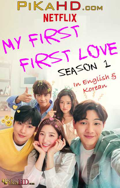 My First First Love: Season 1 | Dual Audio [Korean – English Dubbed] | Web-DL 720p