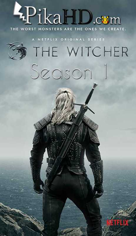 Netflix: The Witcher - Season 1 (2019) All Episodes 1- [English 5.1 (Dual Audio) ] BluRay 480p 720p 1080p Free Download or Watch Online on on PikaHD.com