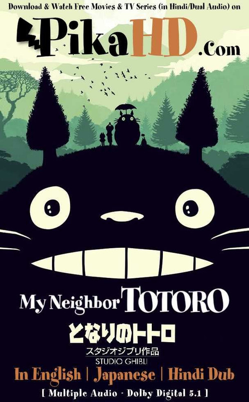 Download My Neighbor Totoro となりのトトロ (1988) BluRay 480p / 720p / 1080p [HD] | The Totoro Next-door | Triple Audio [English Dubbed + Hindi + Japanese] Esubs [Tonari no Totoro] Free on PikaHD.com