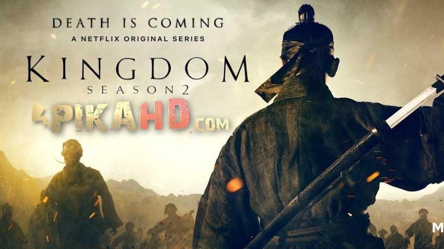 Netflix Korean Drama: Kingdom: Season 2 (2020) | Dual Audio [Korean - English Dubbed] | 킹덤 시즌 2 Web-DL 480p & 720p [Web TV Series]