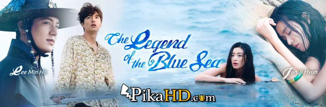 Download The Legend of the Blue (2016) Complete 푸른 바다의 전설 All Episodes 1-16 [With English Subtitles] [480p & 720p HD] Watch Online Free On PikaHD.com