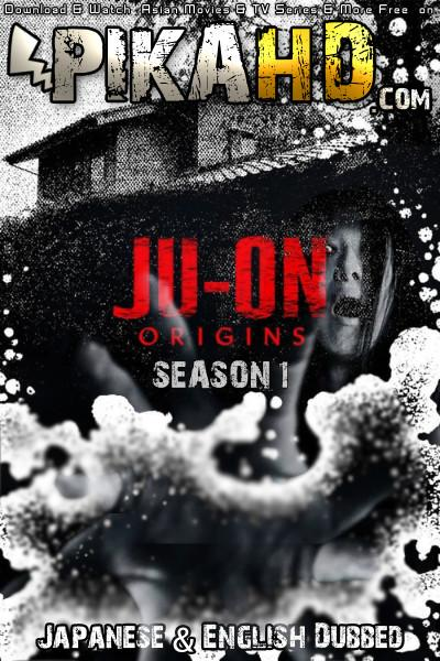 Ju-on: Origins: Season 1 Complete Dual Audio [Japanese – English Dubbed] | Web-DL 720p (HEVC) | Netflix Series